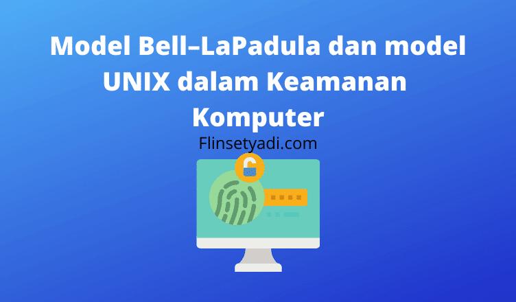 Model Bell–LaPadula dan model UNIX dalam Keamanan Komputer