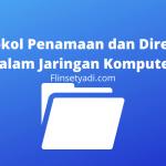 Protokol Penamaan dan Direktori dalam Jaringan Komputer