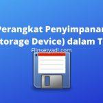Perangkat Penyimpanan (Storage Device) dalam TKJ