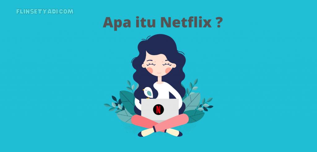 Apa itu Netflix Indihome