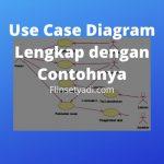 Use Case Diagram Lengkap dengan Contohnya