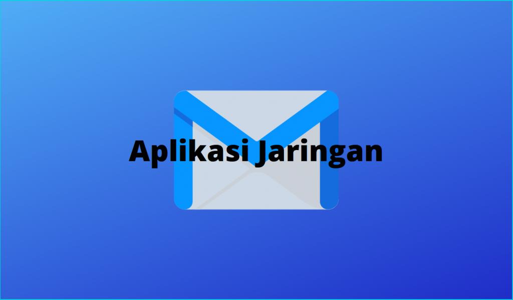 Aplikasi Jaringan