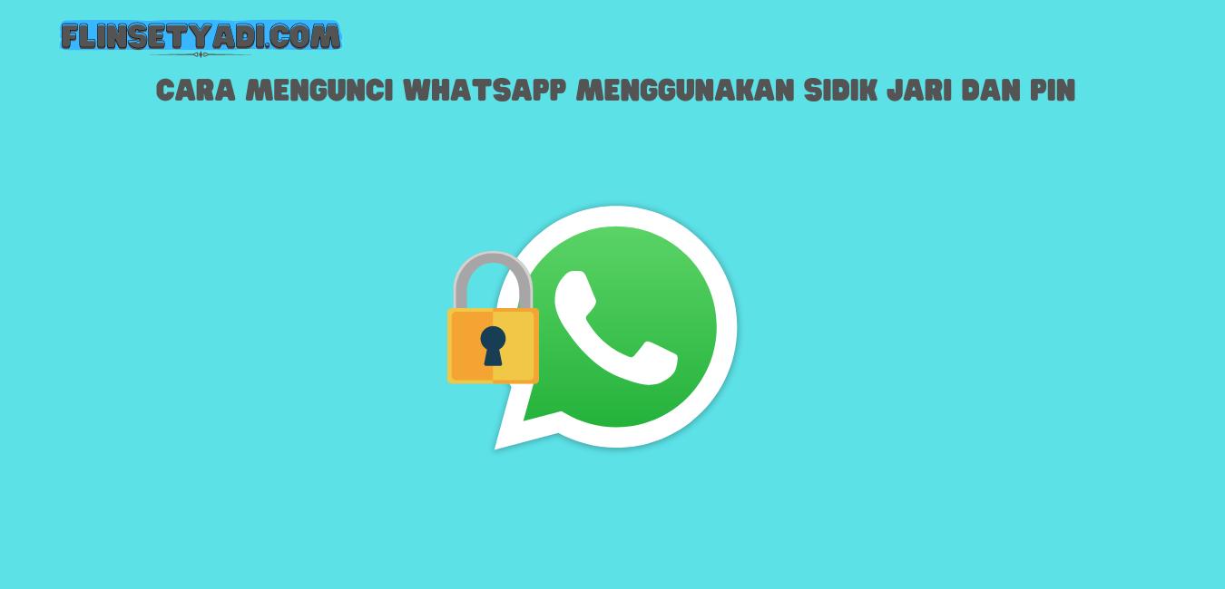 Mengunci WhatsApp