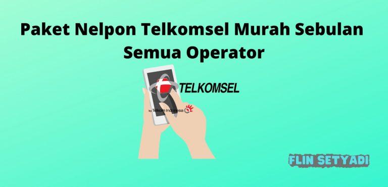 Paket Nelpon Telkomsel Murah Sebulan