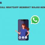 Efek Video Call WhatsApp