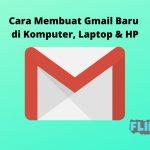 Cara Membuat Gmail Baru