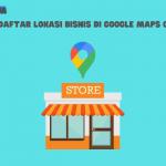 lokasi bisnis di google maps