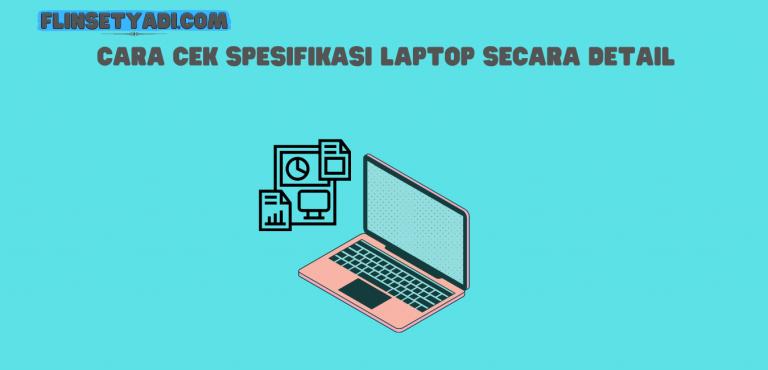 Cek Spesifikasi Laptop
