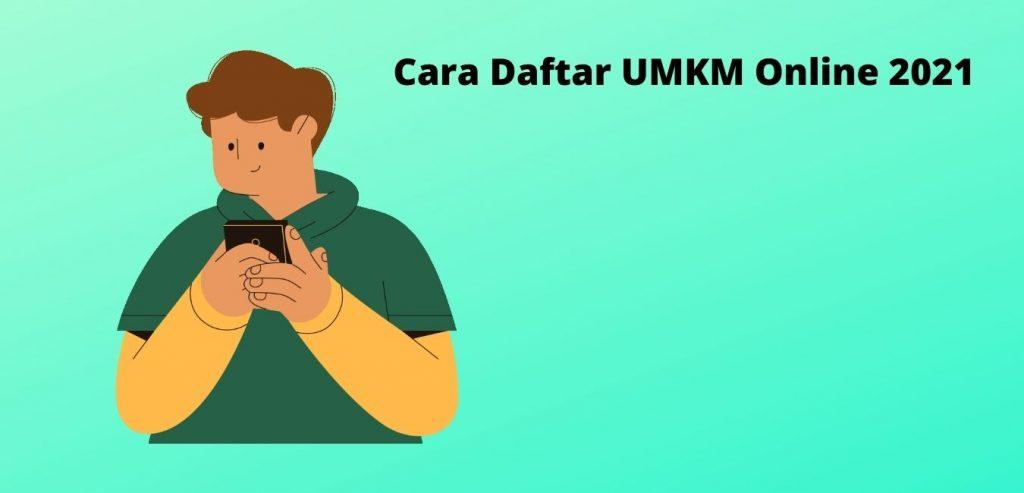 Cara Daftar UMKM Online 2021
