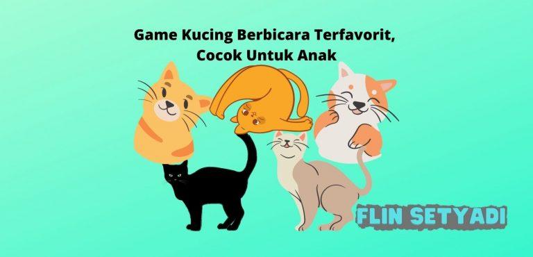 Game Kucing Berbicara Terfavorit, Cocok Untuk Anak