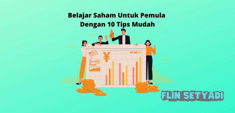 Belajar Saham Untuk Pemula Dengan 10 Tips Mudah
