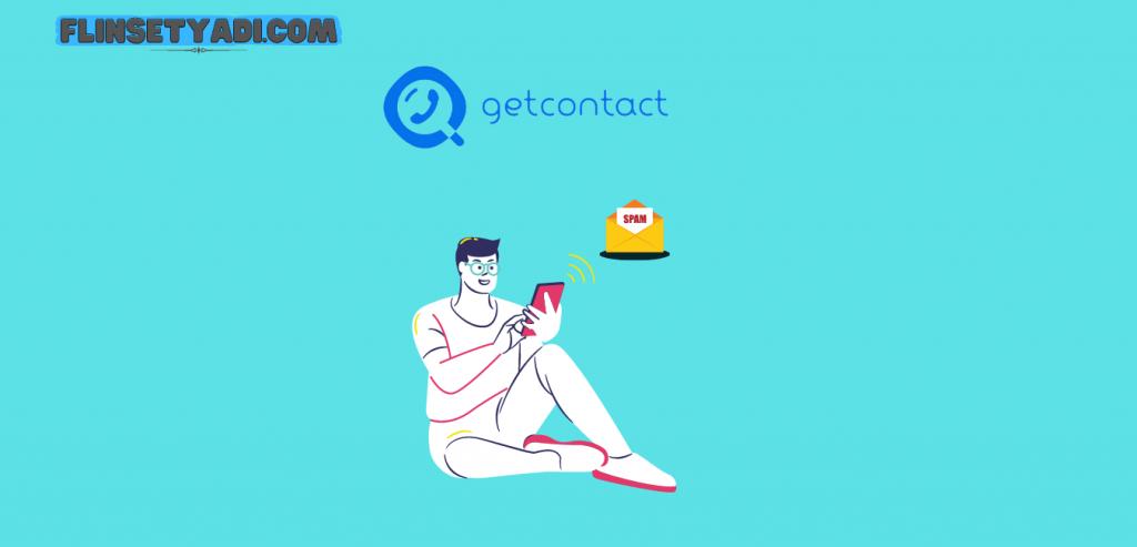 Cara mengaktifkan proteksi spam di Getcontact